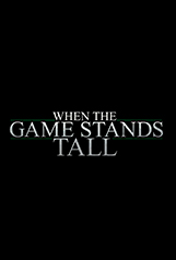 When the Game Stands Tall 214124